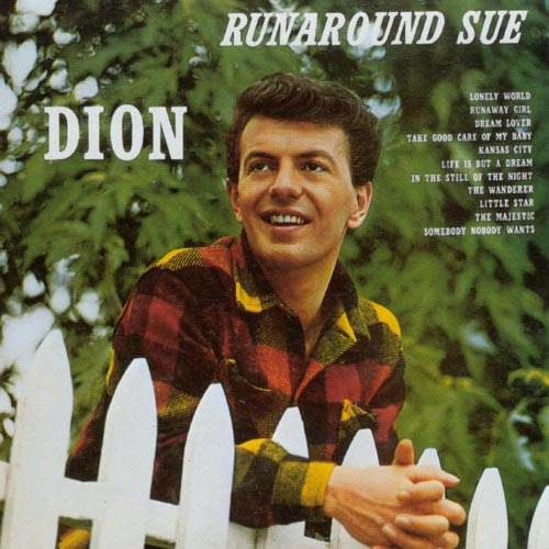 Dion And The Belmonts - Runaround Sue