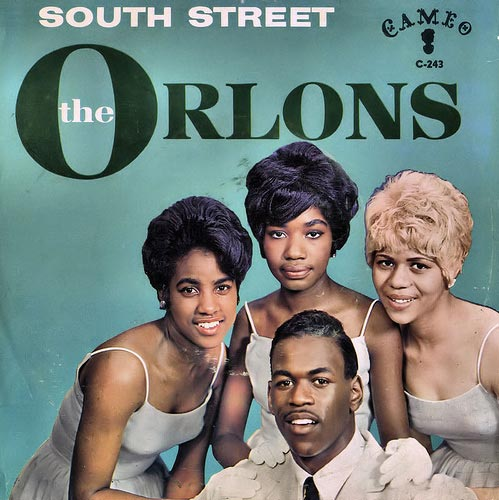 Orlons - South Street