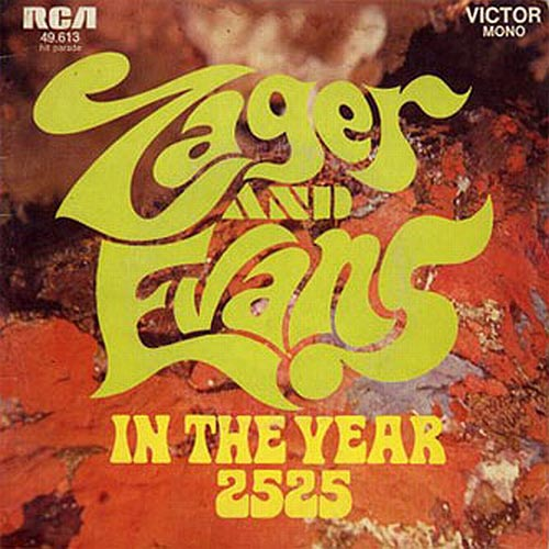 Zager & Evans - In The Year 2525